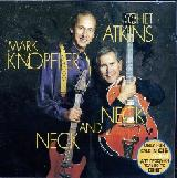 CHET ATKINS / MARK KNOPFLER - Neck And Neck - 2002 (CD)